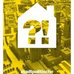 Stadtpolitische Aktivenkonferenz | 26.+ 27.02. | TU Berlin