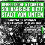Demo: Rebellische Nachbarn - Solidarische Kieze - Stadt von Unten | 19.11. | 16:30 | Herrfurthplatz