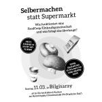 11.03.2018, 16 Uhr | Selbermachen statt Supermarkt | Neuentreffen der FoodCoop Schinke09 @ Bilgisaray