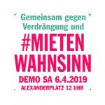 Demo: Gemeinsam gegen Verdrängung und #Mietenwahnsinn | 06.04.2019 - 12 Uhr - Alexanderplatz