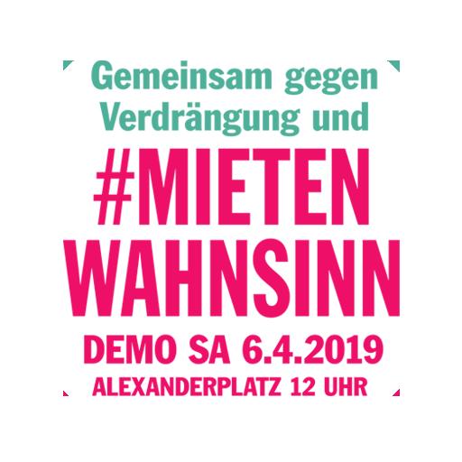 Demo: Gemeinsam gegen Verdrängung und #Mietenwahnsinn | 06.04.2019 – 12 Uhr – Alexanderplatz
