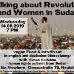 "14.08.2019 | 19 Uhr | Deine LieblingsVoKü und Info: ""Talking about Revolution and Women in Sudan"" mit Eiman Seifeldin (en with German translation) 
