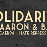 Solidarität mit Aaron und Balu